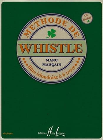 Méthode de Whistle - Manu Maugain - Partition - laflutedepan.com