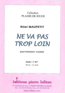Ne va Pas Trop Loin - Rémi Maupetit - Partition - laflutedepan.com