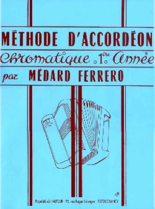 Médard Ferrero - 1st year chromatic accordion method - Blue - Partition - di-arezzo.com