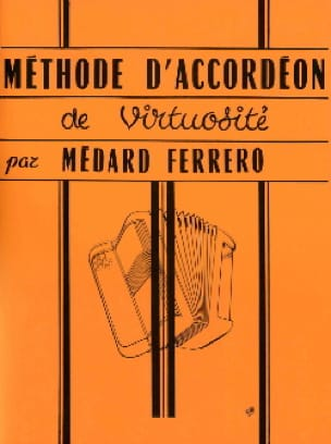 Médard Ferrero - Virtuoso Accordion Method - Orange - Partition - di-arezzo.com