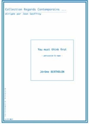 You Must Think First - Jérôme Bertholon - Partition - laflutedepan.com