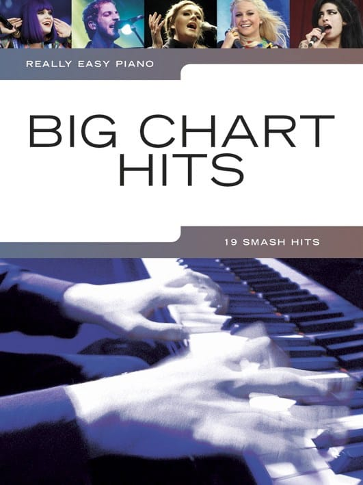 - Really easy piano - Big chart hits - Partition - di-arezzo.co.uk