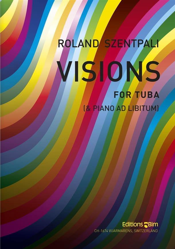 Visions - Roland Szentpali - Partition - Tuba - laflutedepan.com
