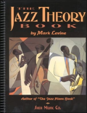 The jazz theory book - Mark Levine - Partition - laflutedepan.com