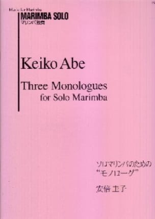Keiko Abe - Three Monologues for Solo Marimba - Partition - di-arezzo.co.uk