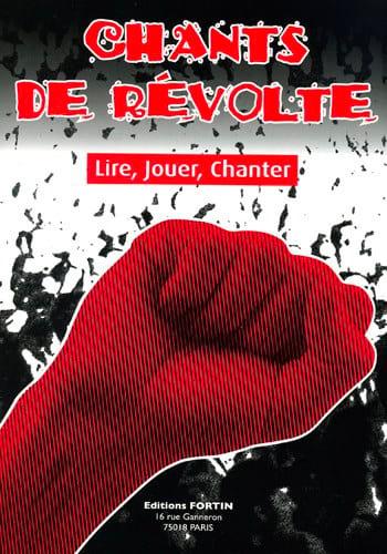 Chants de révolte - Lire, jouer, chanter - laflutedepan.com