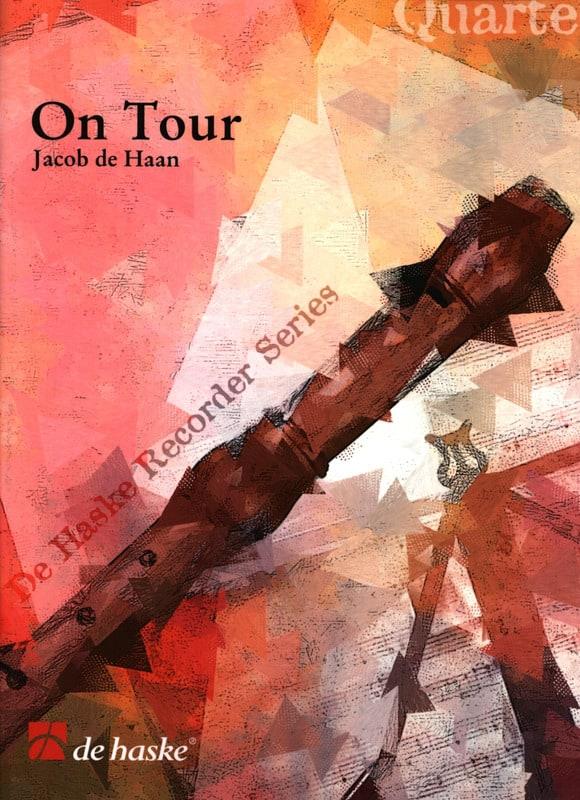 On tour - Haan Jacob de - Partition - Flûte à bec - laflutedepan.com