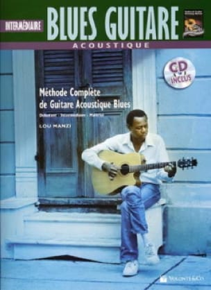 Lou Manzi - Acoustic Guitar Blues - Intermediate French Version - Partition - di-arezzo.co.uk