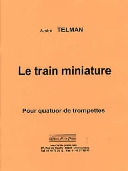 Le train miniature - André Telman - Partition - laflutedepan.com