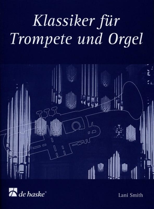 Klassiker für trompete und orgel - Partition - laflutedepan.com