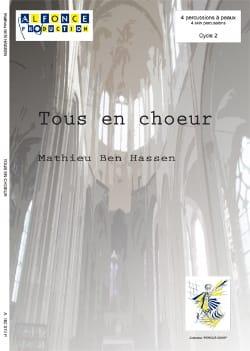 Tous en choeur - Hassen Mathieu Ben - Partition - laflutedepan.com