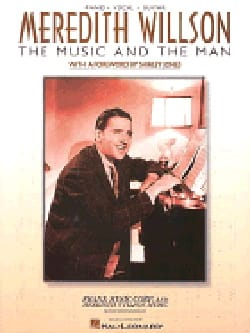 The music and the man - Meredith Willson - laflutedepan.com