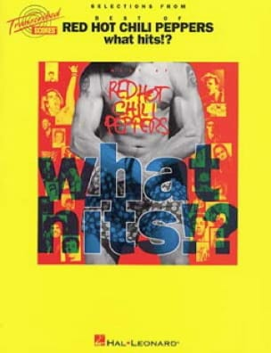 Selections from best of Red Hot Chili Peppers, What hits!? - laflutedepan.com