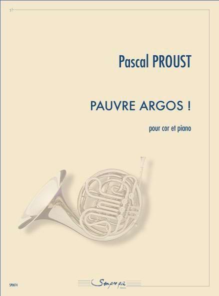 Pauvre Argos ! - Pascal Proust - Partition - Cor - laflutedepan.com