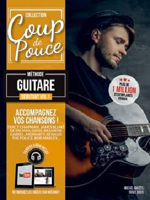 COUP DE POUCE - Beginner Guitar Method Volume 1 - Partition - di-arezzo.co.uk