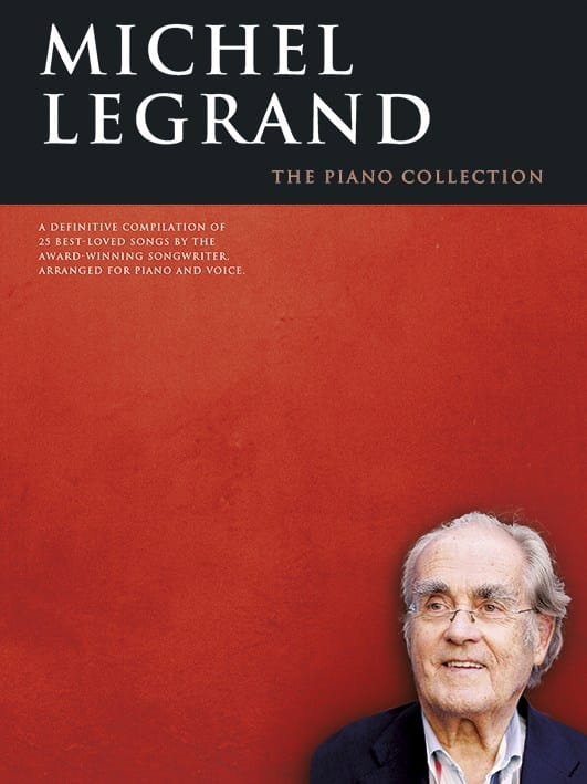 Michel Legrand - Michel Legrand - The piano collection - Partition - di-arezzo.co.uk