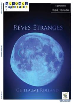 Rêves étranges - Guillaume Rolland - Partition - laflutedepan.com
