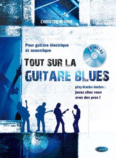 Tout sur la guitare blues - Christophe Rime - laflutedepan.com