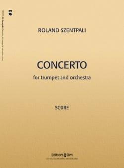 Concerto - Roland Szentpali - Partition - Trompette - laflutedepan.com