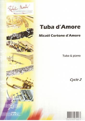 Tuba d'amore - d'Amore Micaël Cortone - Partition - laflutedepan.com