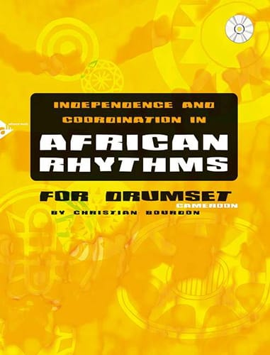 Christian Bourdon - Independence and coordination in African rhythms - Partition - di-arezzo.co.uk