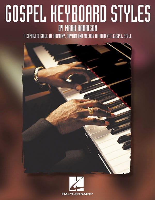 Mark Harrison - Gospel keyboard styles - Partition - di-arezzo.co.uk