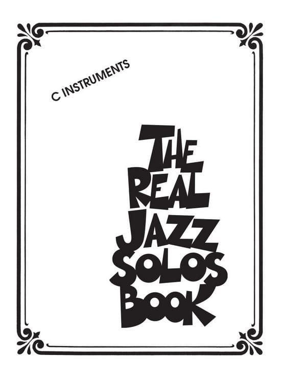 The Real Jazz Solos Book - C Instruments - laflutedepan.com
