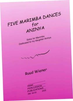 Ruud Wiener - Five marimba dances for Aninya - Partition - di-arezzo.co.uk
