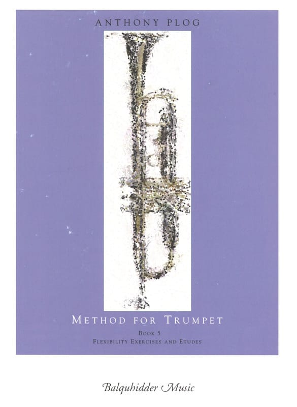 Anthony Plog - Method for trumpet book 5 - Partition - di-arezzo.co.uk