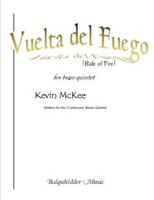 Kevin McKee - Vuelta del Fuego - Brass Quintet - Partition - di-arezzo.com