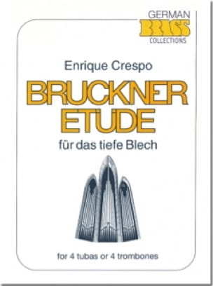 Enrique Crespo - Bruckner Etüde - Partition - di-arezzo.co.uk