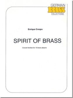 Spirit of Brass - Enrique Crespo - Partition - laflutedepan.com