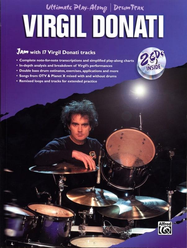 Virgil Donati Ultimate Play-Along Drum Drum Trax avec 2 CDs - laflutedepan.com