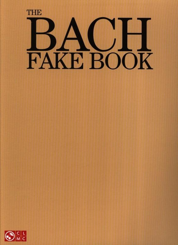 BACH - The Bach Fake Book - Partition - di-arezzo.co.uk