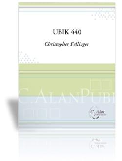 Ubik 440 - Christopher Fellinger - Partition - laflutedepan.com
