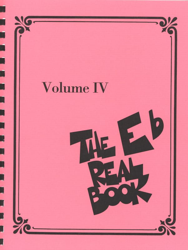 - The Real Book - Eb Eb Volume IV - Partition - di-arezzo.com
