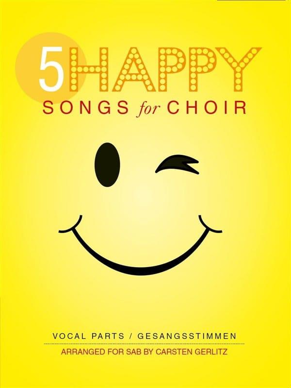 5 Happy Songs For Choir - Partition - laflutedepan.com