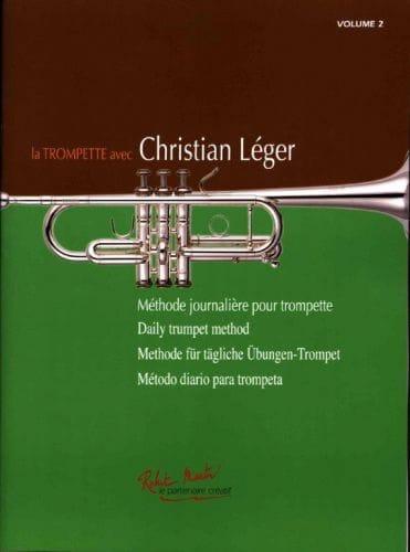 Christian Léger - La Trompette Avec Christian Léger Volume 2 - Partition - di-arezzo.fr
