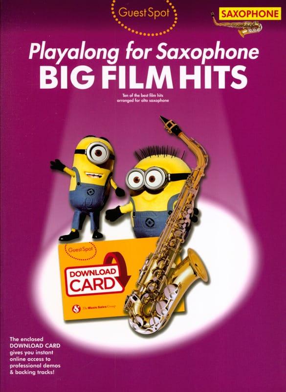 Guest Spot - Big Film Hits Playalong For Alto Saxophone - laflutedepan.com