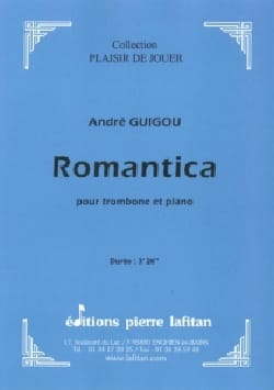 Romantica - André Guigou - Partition - Trombone - laflutedepan.com