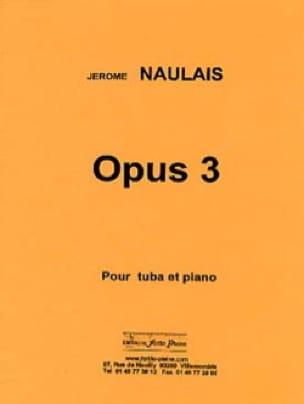 Jérôme Naulais - Opus 3 - Partition - di-arezzo.com