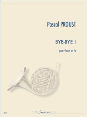 Bye-bye ! - Pascal Proust - Partition - Cor - laflutedepan.com