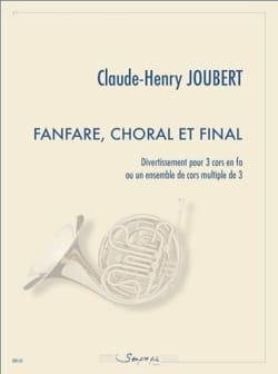 Fanfare, Choral et Final - Claude-Henry Joubert - laflutedepan.com