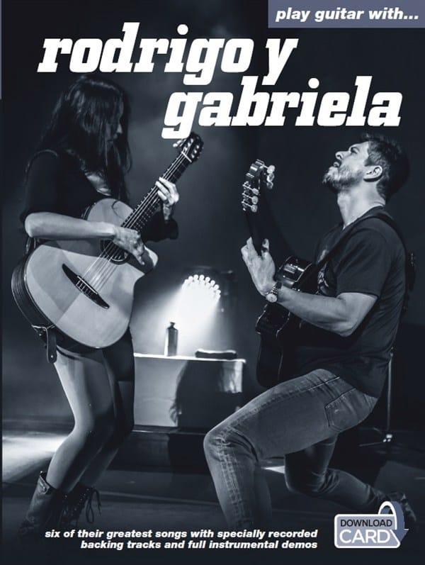 Y Gabriela Rodrigo - Play Guitar With ... Rodrigo Y Gabriela - Partition - di-arezzo.co.uk