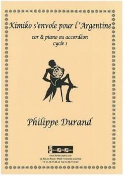 Philippe Durand - Kimiko flies to Argentina - Partition - di-arezzo.com
