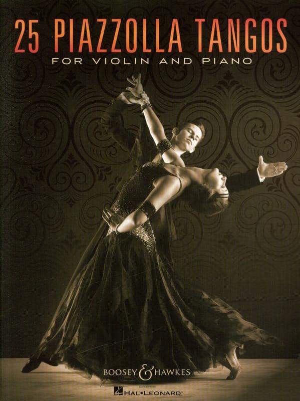 Astor Piazzolla - 25 Piazzolla Tangos para violín y piano - Partition - di-arezzo.es