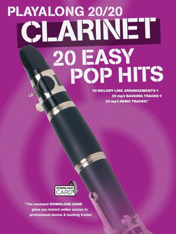 Playalong 20/20 Clarinet 20 Easy Pop Hits - laflutedepan.com