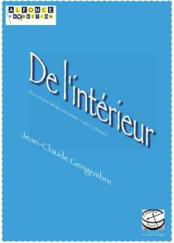 De l'intérieur - Jean-Claude Gengembre - Partition - laflutedepan.com