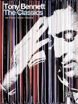 Tony Bennett - Tony Bennett - The Classics - Partition - di-arezzo.co.uk
