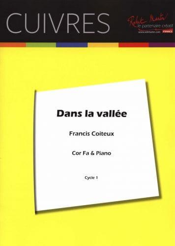Dans La Vallée - Francis Coiteux - Partition - Cor - laflutedepan.com